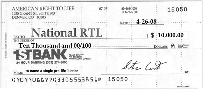 Scan of $10,000 check payable to National Right To Life to name a single pro-life justice